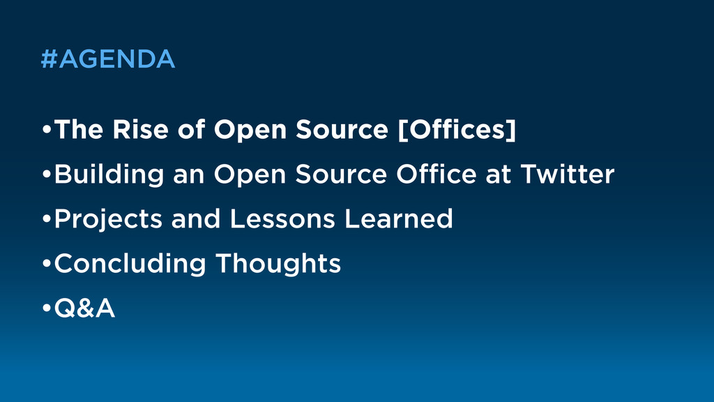 #AGENDA •The Rise of Open Source [Offices] •Build...