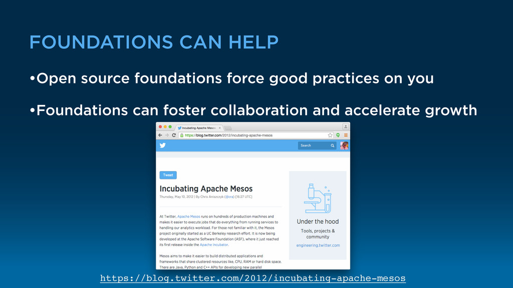 FOUNDATIONS CAN HELP •Open source foundations f...