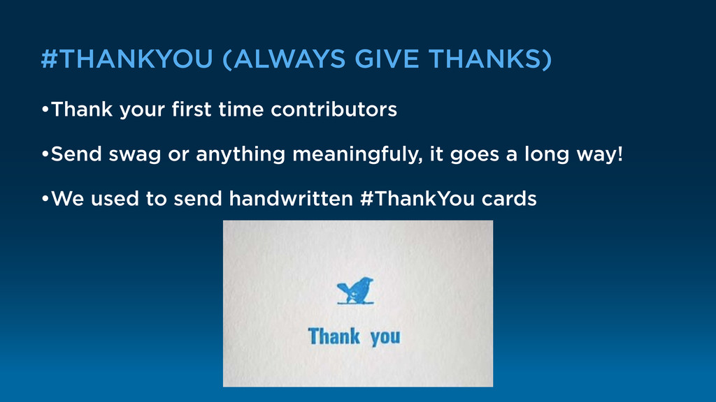 #THANKYOU (ALWAYS GIVE THANKS) •Thank your first...