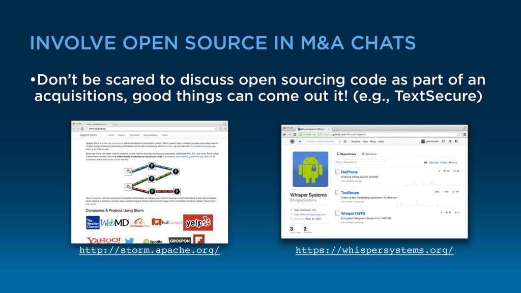 INVOLVE OPEN SOURCE IN M&A CHATS •Don't be scar...