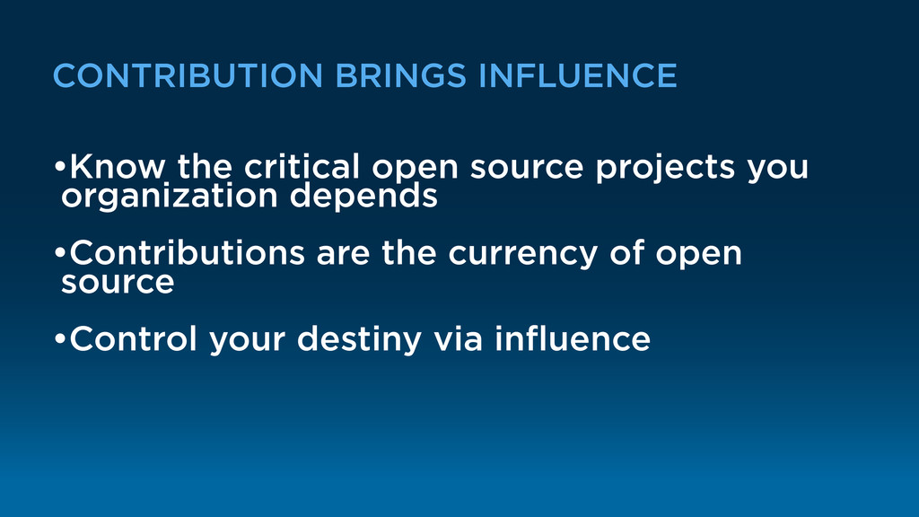CONTRIBUTION BRINGS INFLUENCE •Know the critica...