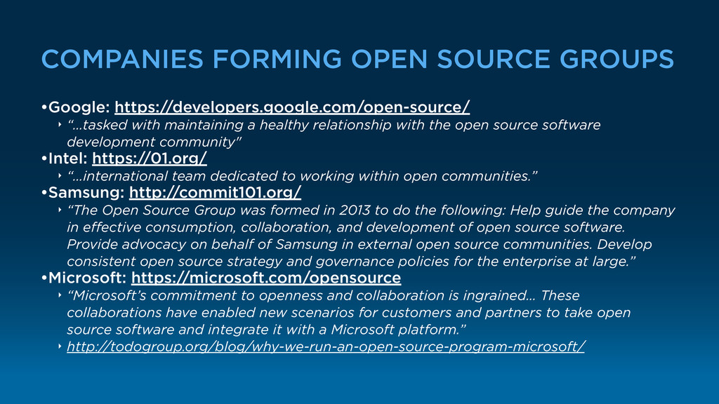 COMPANIES FORMING OPEN SOURCE GROUPS •Google: h...