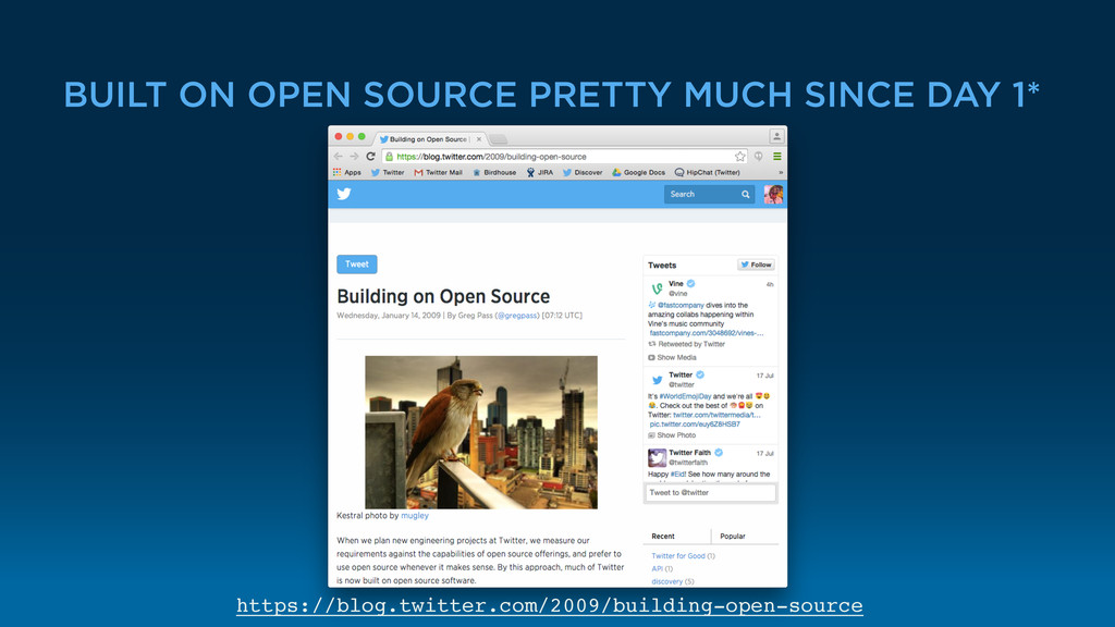 BUILT ON OPEN SOURCE PRETTY MUCH SINCE DAY 1* h...