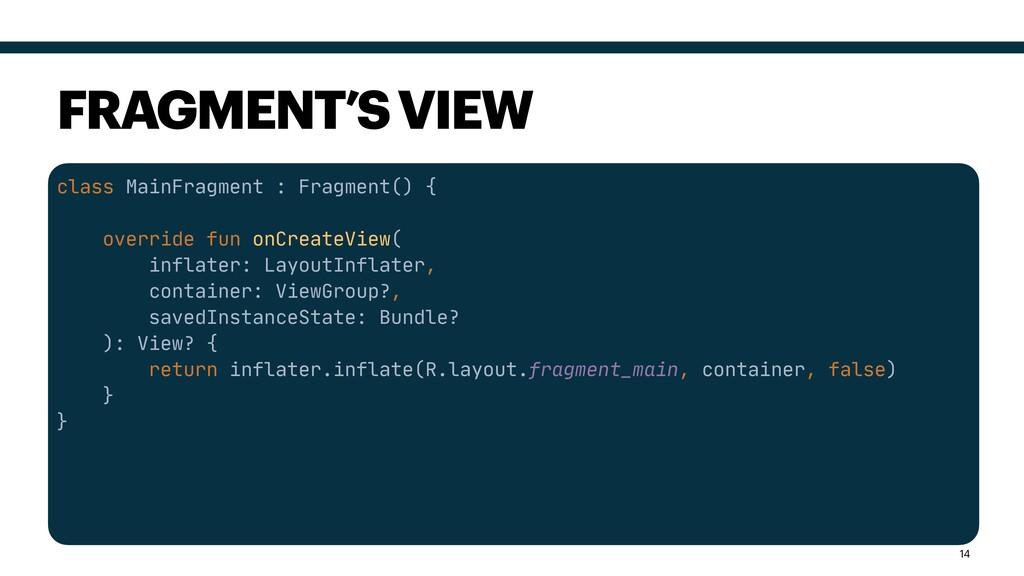 class MainFragment : Fragment() {  override fun...