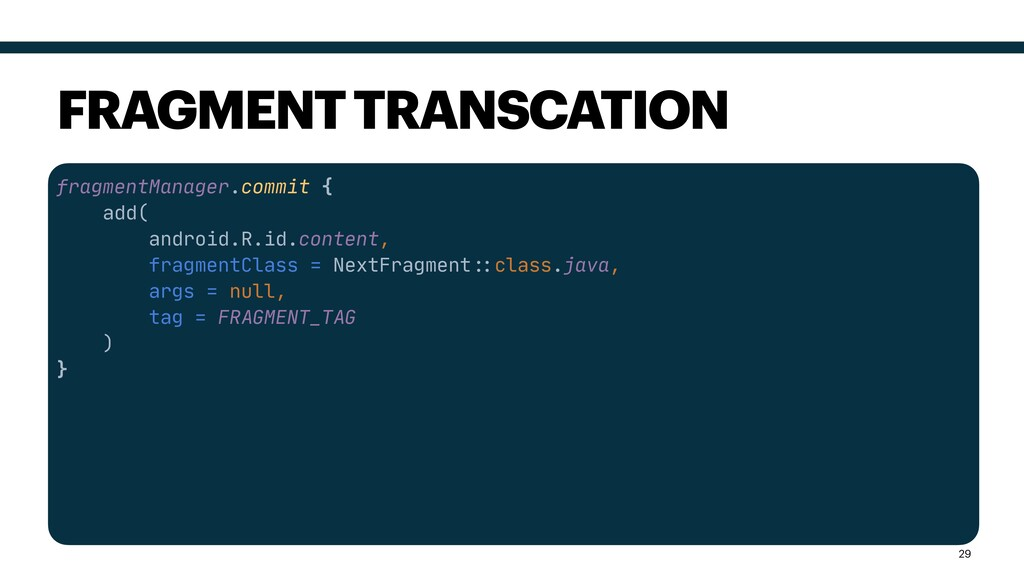 fragmentManager.commit {  add(  android.R.id.co...