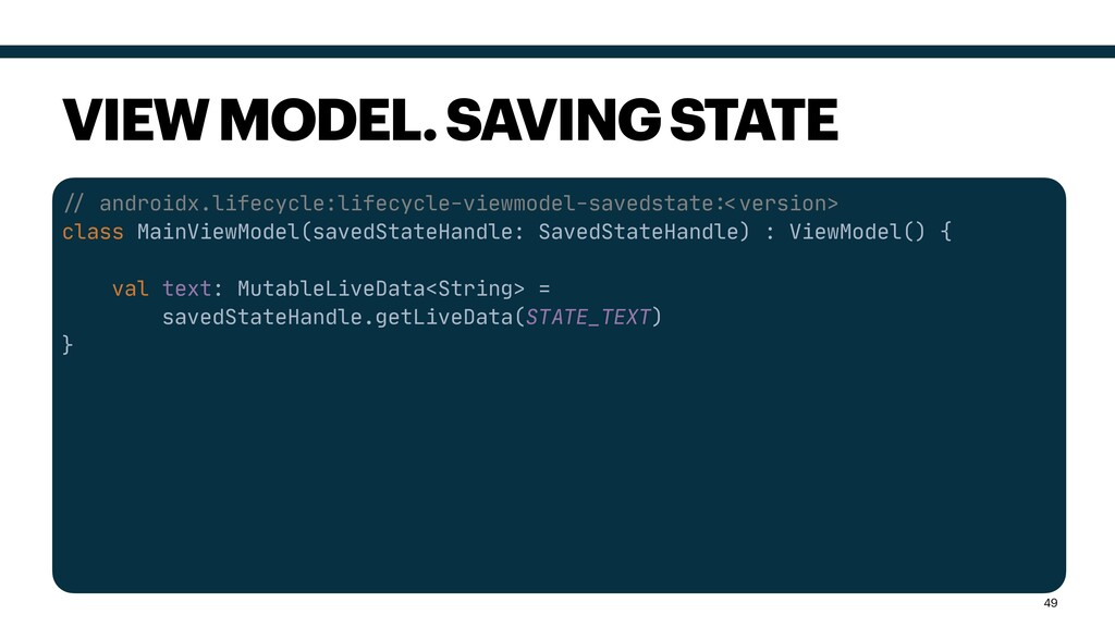 """""""# androidx.lifecycle:lifecycle-viewmodel-saved..."""