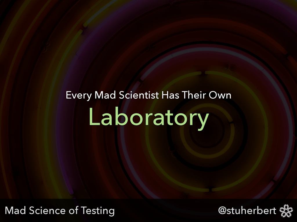 @stuherbert Laboratory Every Mad Scientist Has ...