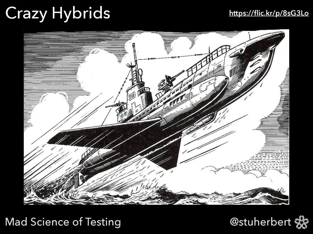 @stuherbert Crazy Hybrids https://flic.kr/p/8sG3...