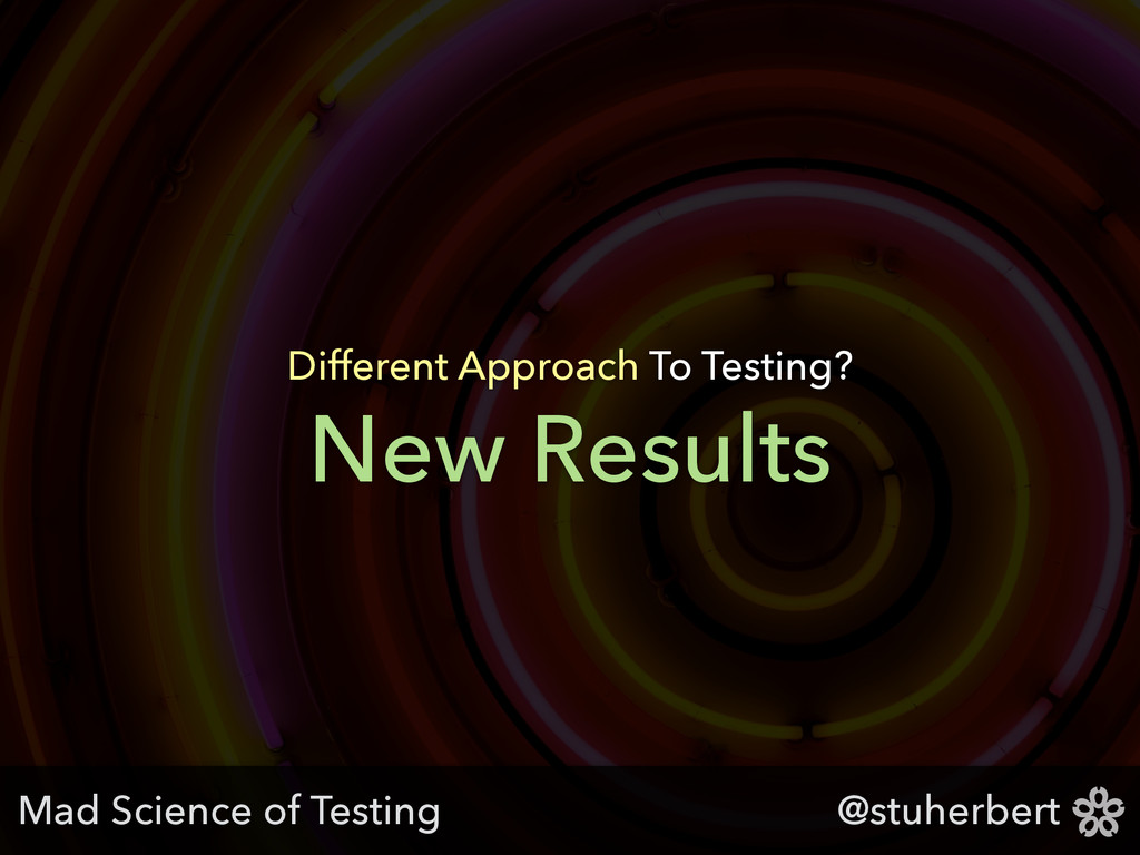 @stuherbert New Results Different Approach To T...