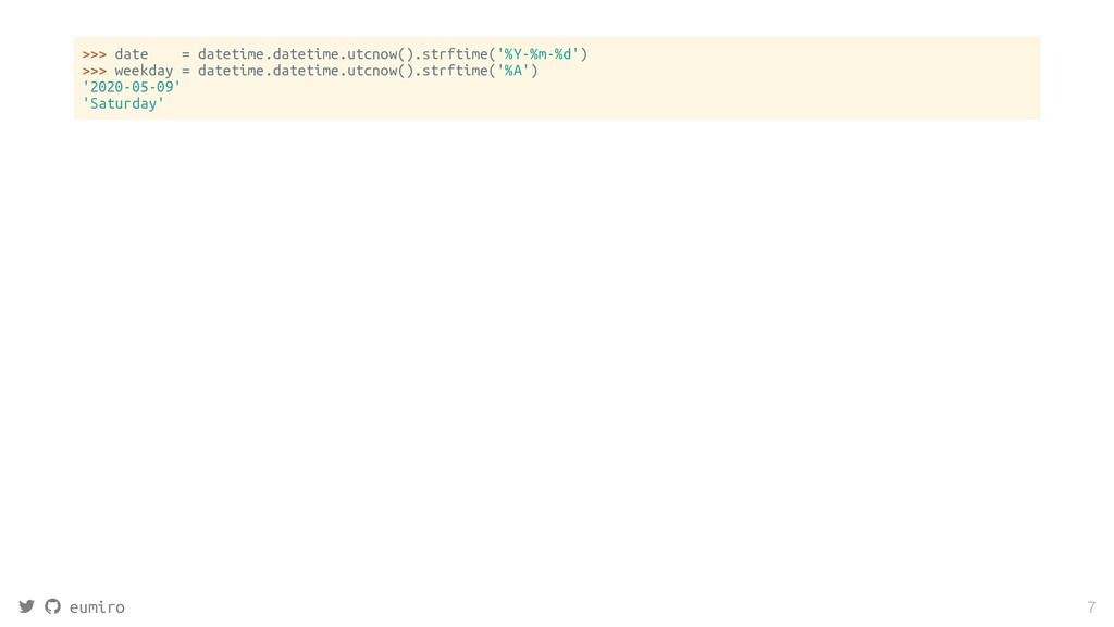 >>> date = datetime.datetime.utcnow().strftime(...