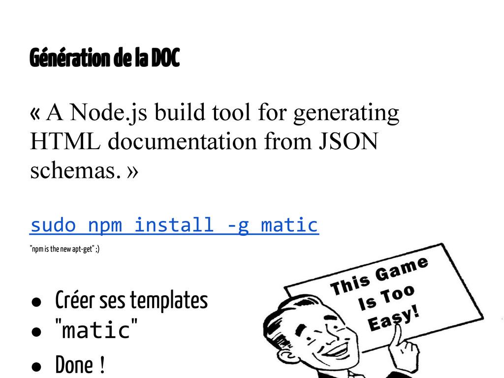 Génération de la DOC «A Node.js build tool for...