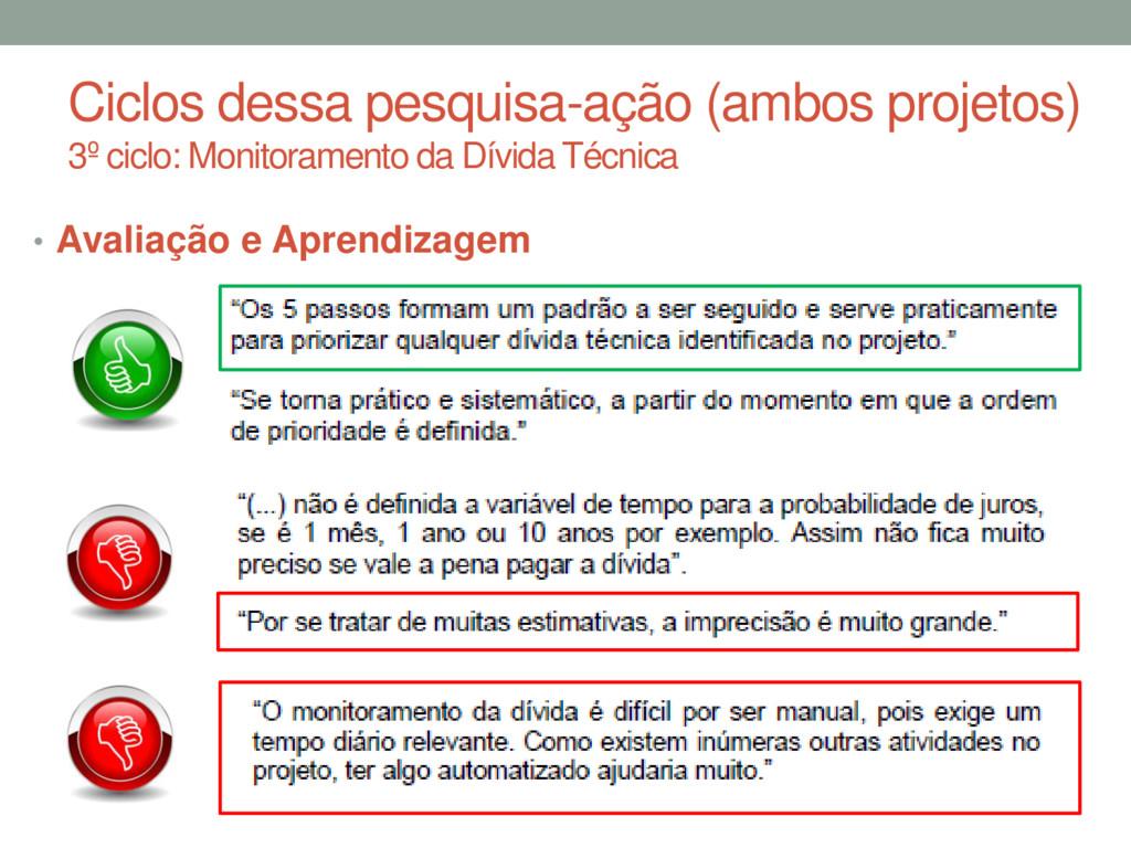 Ciclos dessa pesquisa-ação (ambos projetos) 3º ...