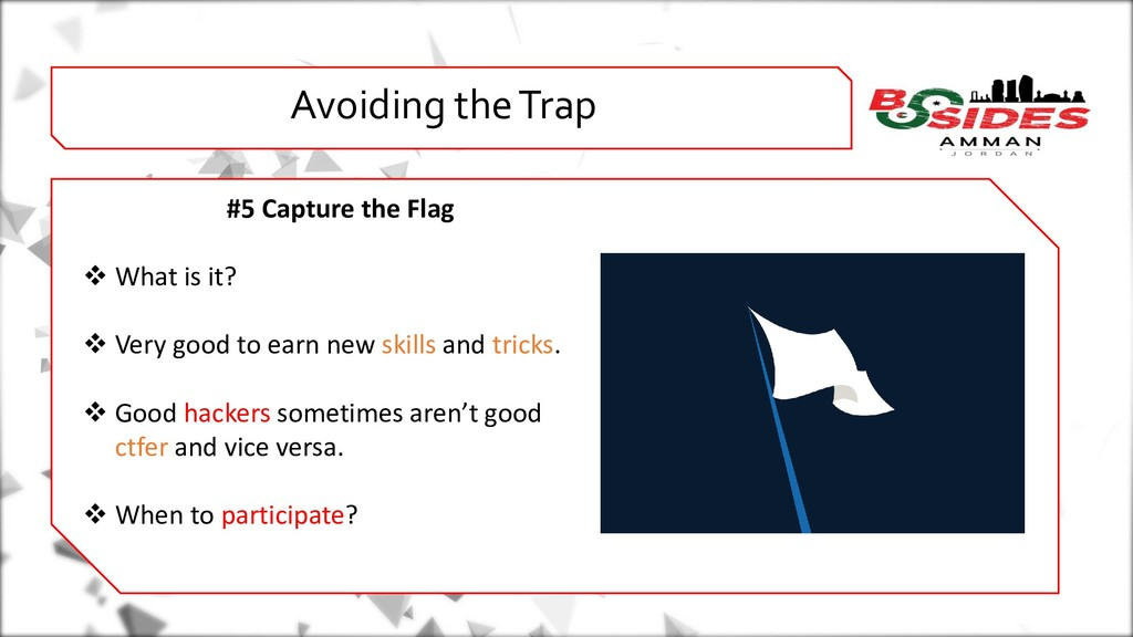 WHO AMI i Avoiding the Trap #5 Capture the Flag...