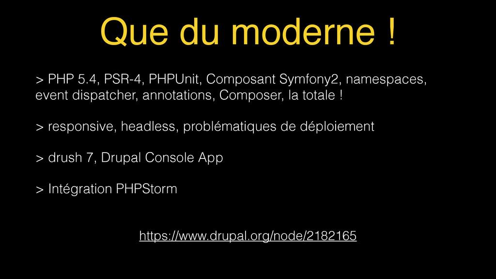 Que du moderne ! > PHP 5.4, PSR-4, PHPUnit, Com...