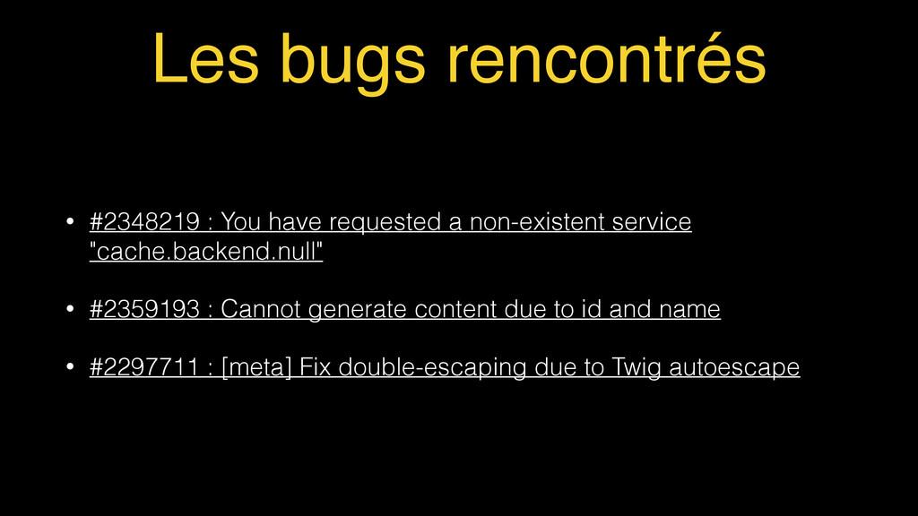 Les bugs rencontrés • #2348219 : You have reque...