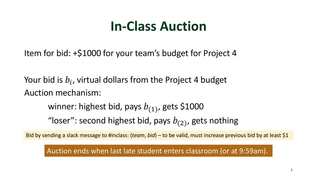 In-Class Auction Item for bid: +$1000 for your ...