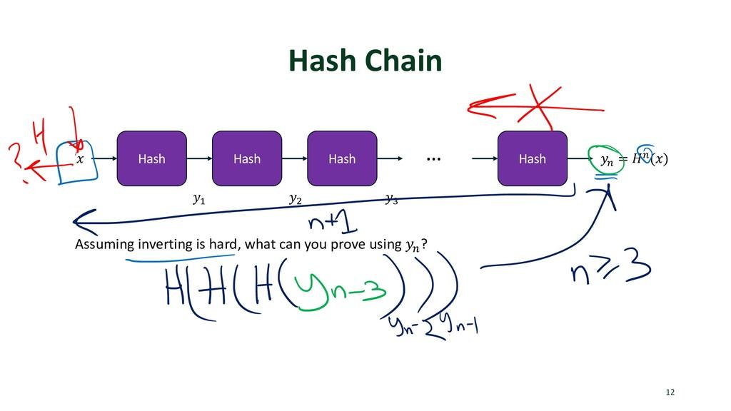 """Hash Chain 12 Hash ! Hash Hash Hash """"# = %#(!) ..."""