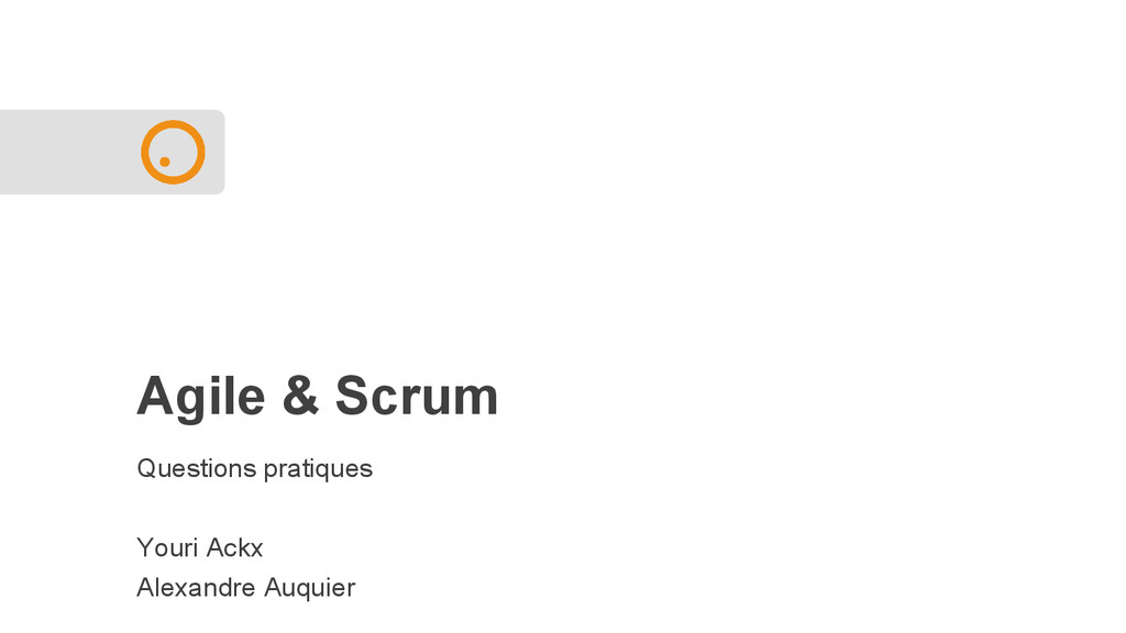 Agile & Scrum Questions pratiques Youri Ackx Al...