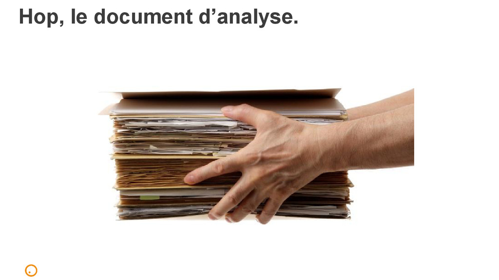 Hop, le document d'analyse.