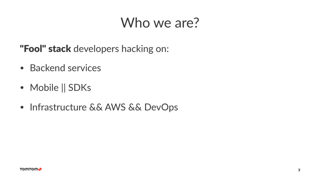 "Who we are? ""Fool"" stack developers hacking on:..."