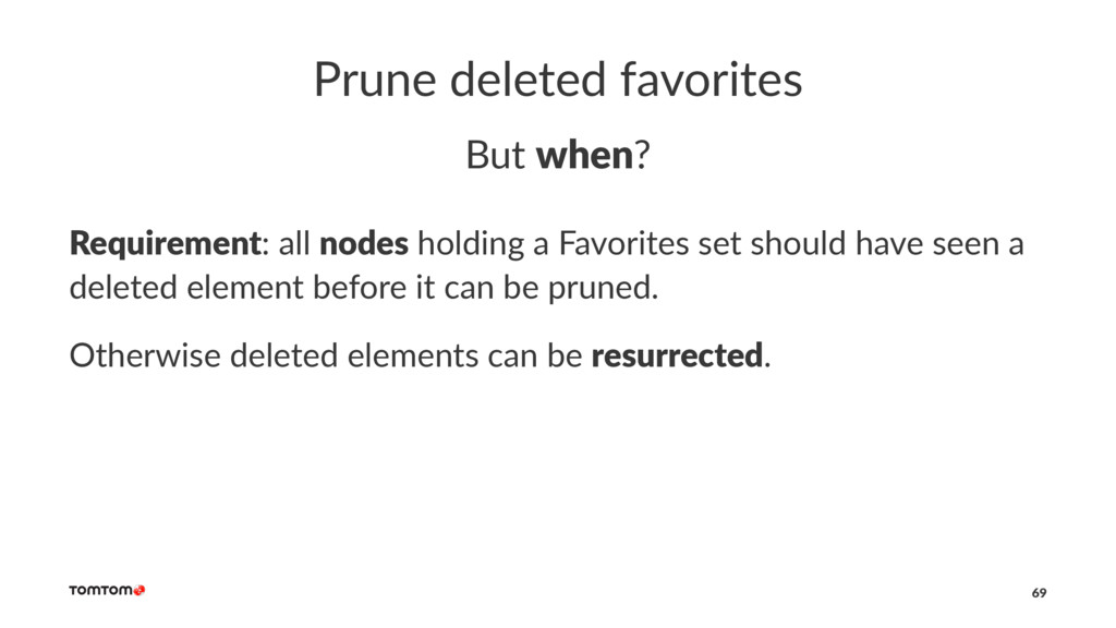 Prune deleted favorites But when? Requirement: ...