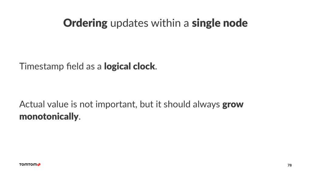 Ordering updates within a single node Timestamp...