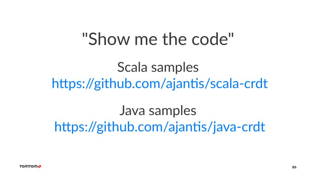 """Show me the code"" Scala samples h+ps:/ /github..."