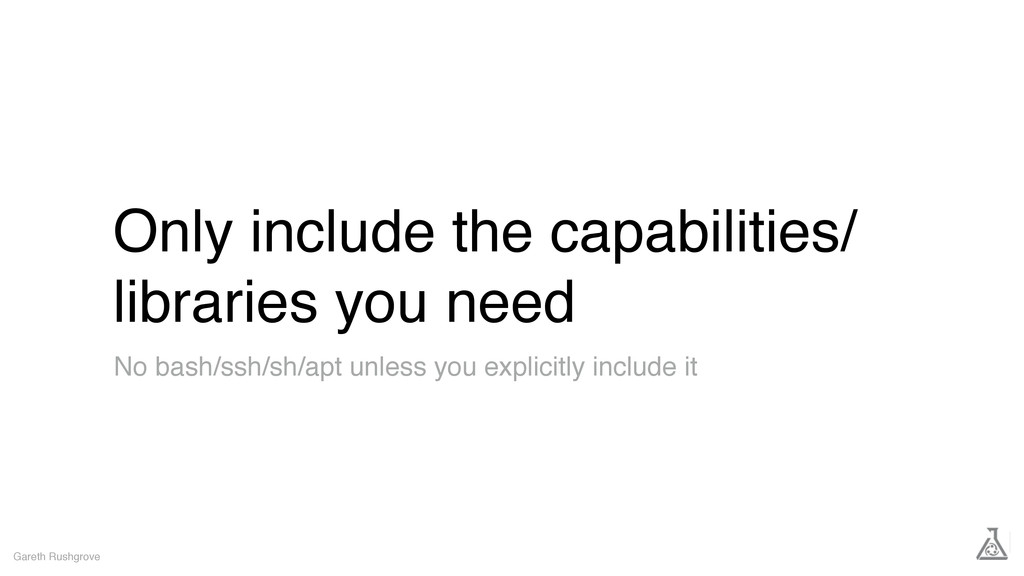 Only include the capabilities/ libraries you ne...
