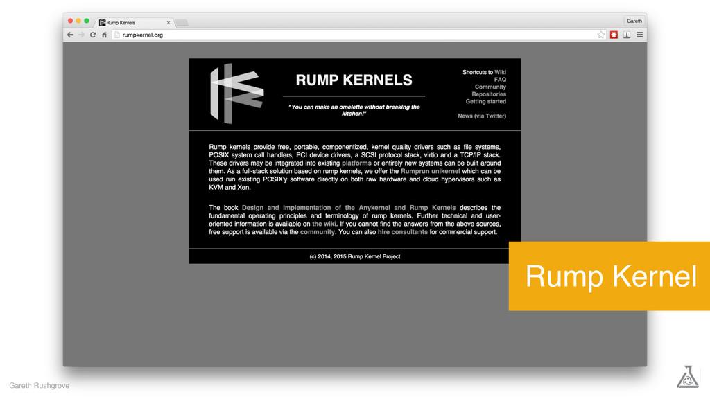 Gareth Rushgrove Rump Kernel