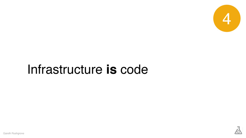 Infrastructure is code Gareth Rushgrove 4