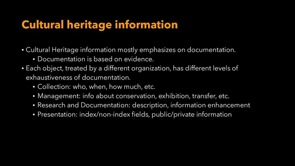 Cultural heritage information • Cultural Herita...