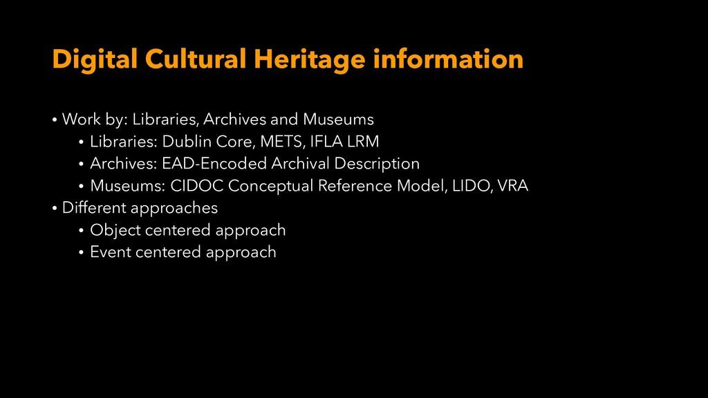 Digital Cultural Heritage information • Work by...