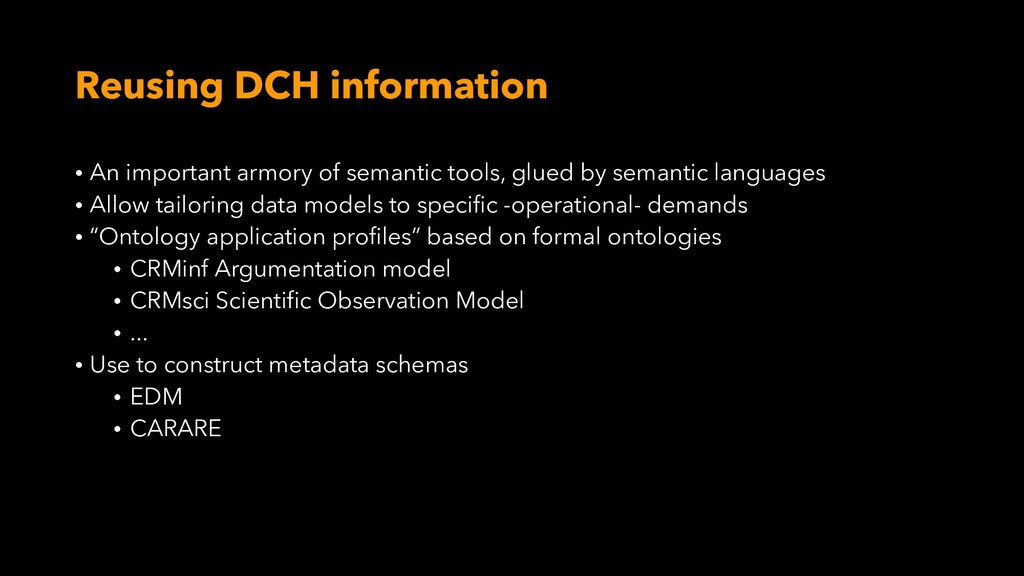 Reusing DCH information • An important armory o...