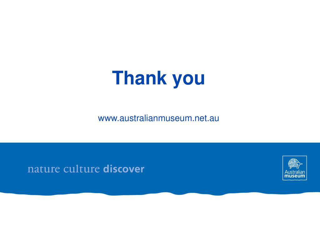 Thank you www.australianmuseum.net.au