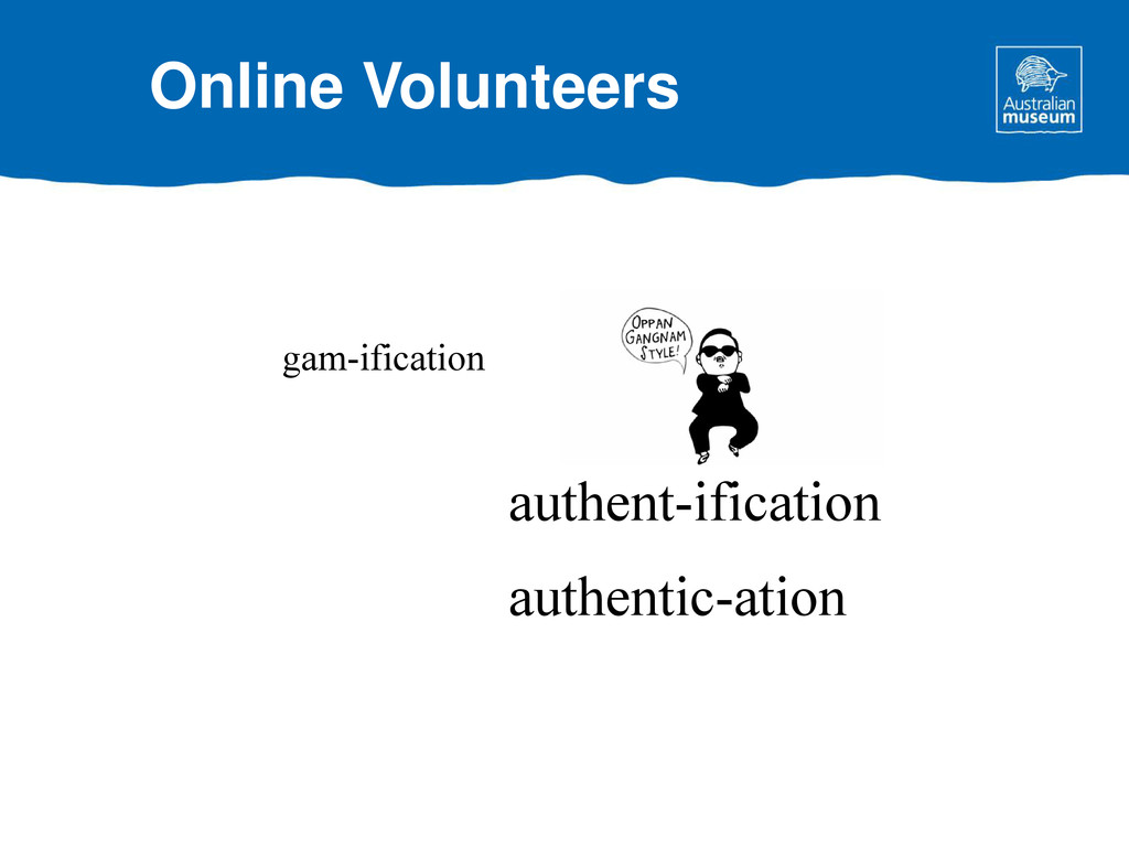 gam-ification authent-ification authentic-ation...
