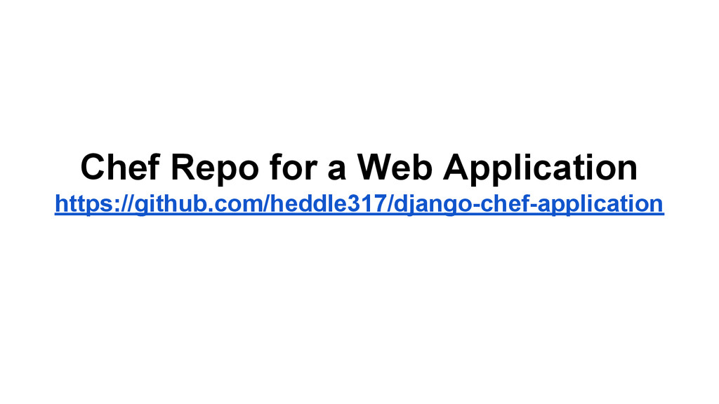 Chef Repo for a Web Application https://github....