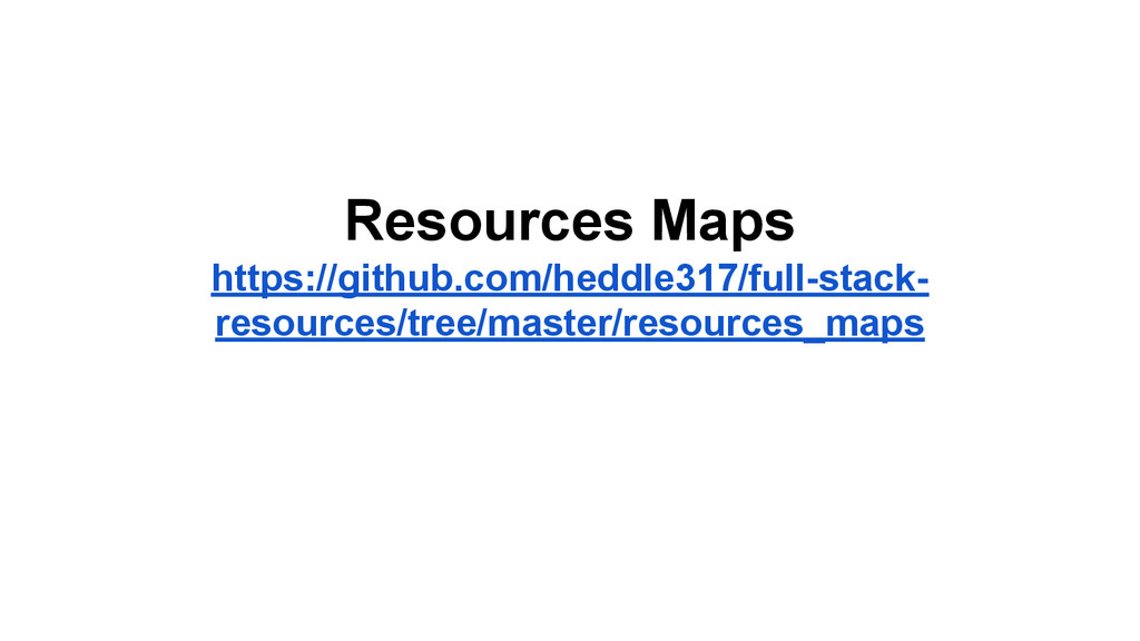 Resources Maps https://github.com/heddle317/ful...