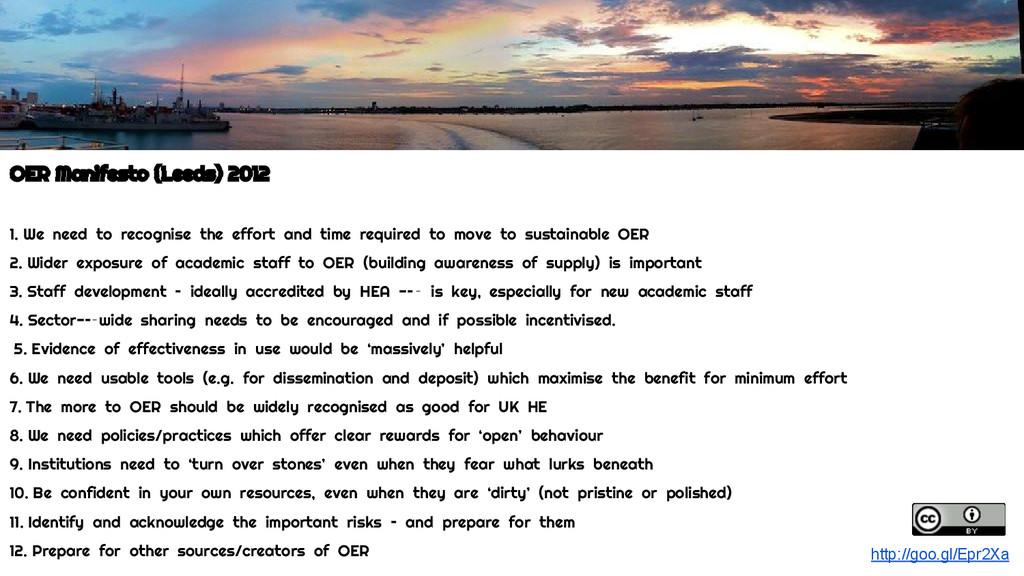 OER Manifesto (Leeds) 2012 1. We need to recogn...