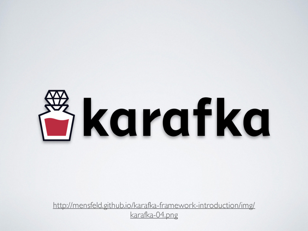 http://mensfeld.github.io/karafka-framework-int...