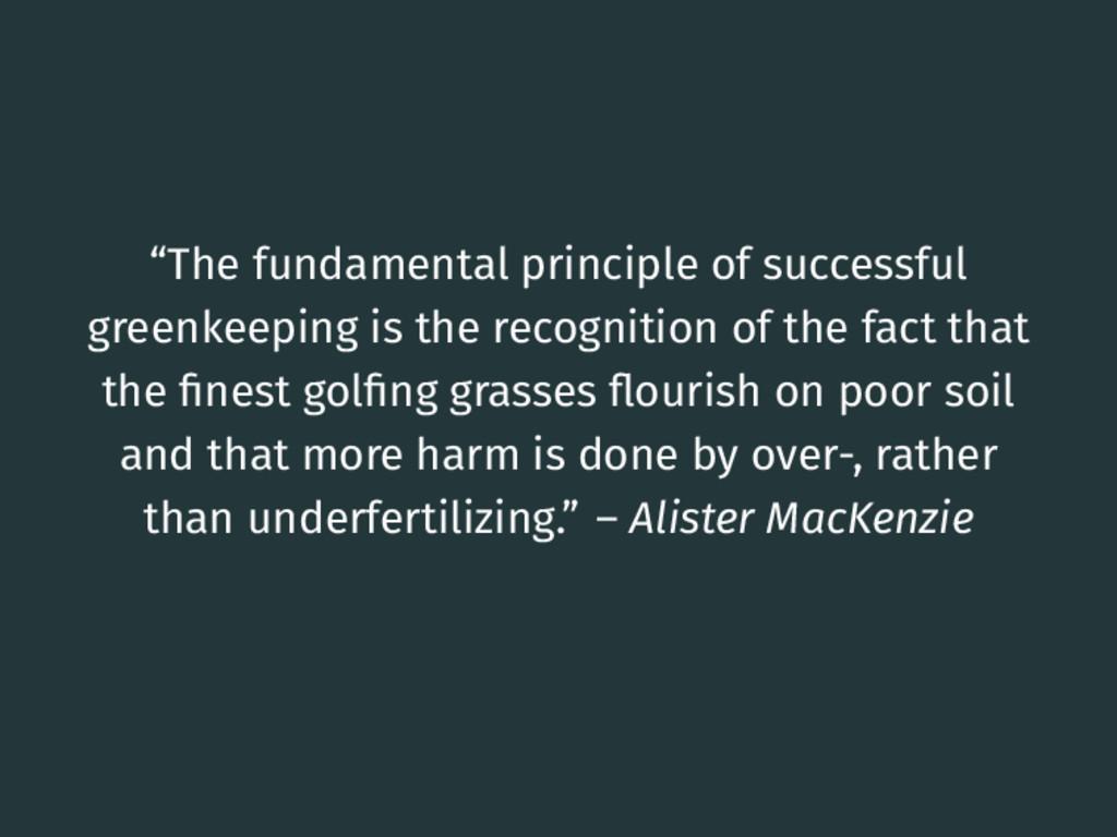 """The fundamental principle of successful greenk..."