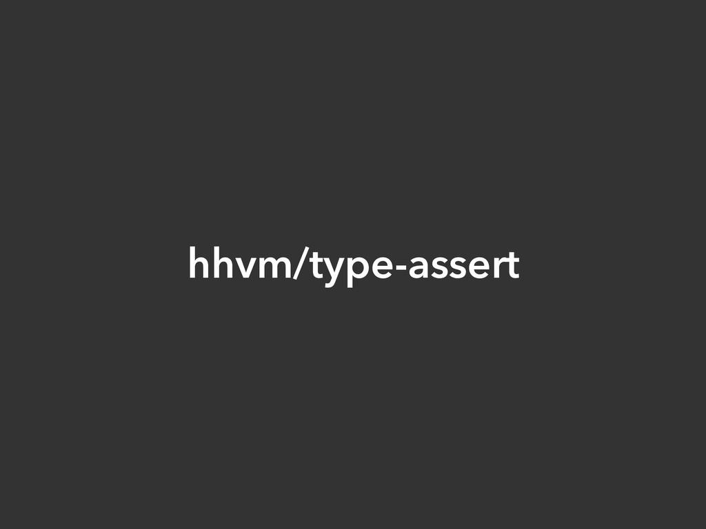 hhvm/type-assert