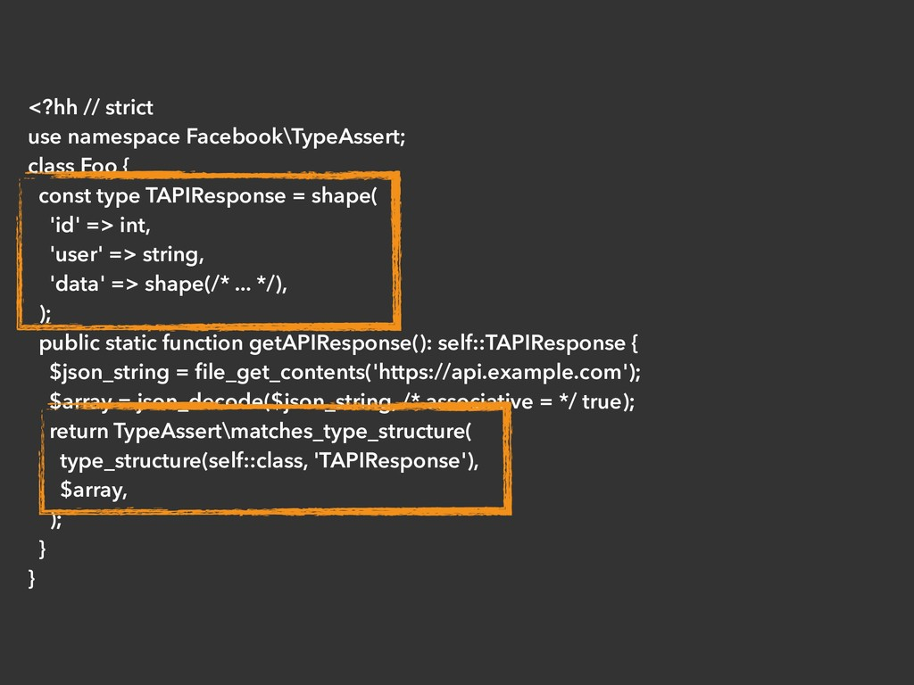 <?hh // strict use namespace Facebook\TypeAsser...