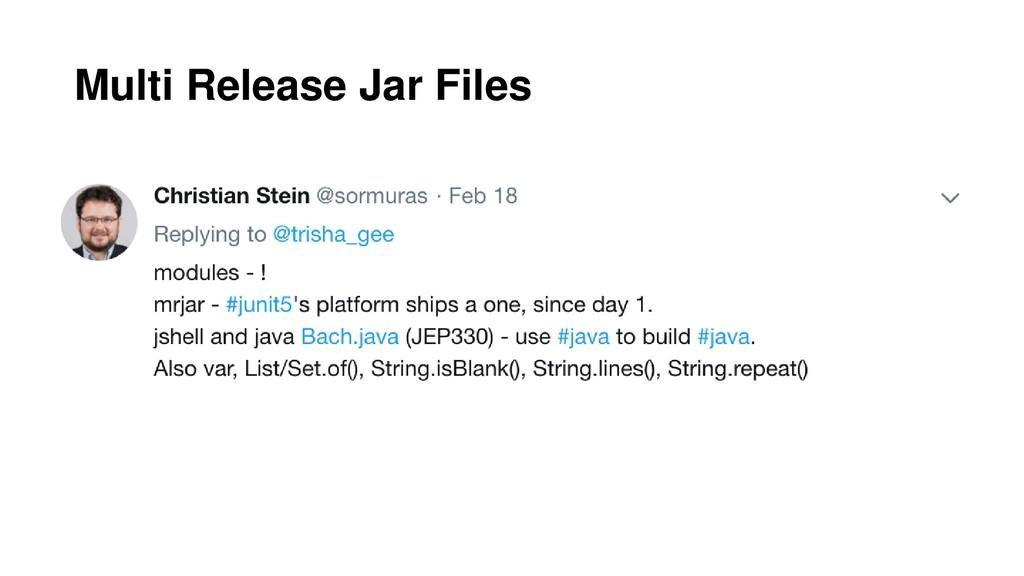 Multi Release Jar Files