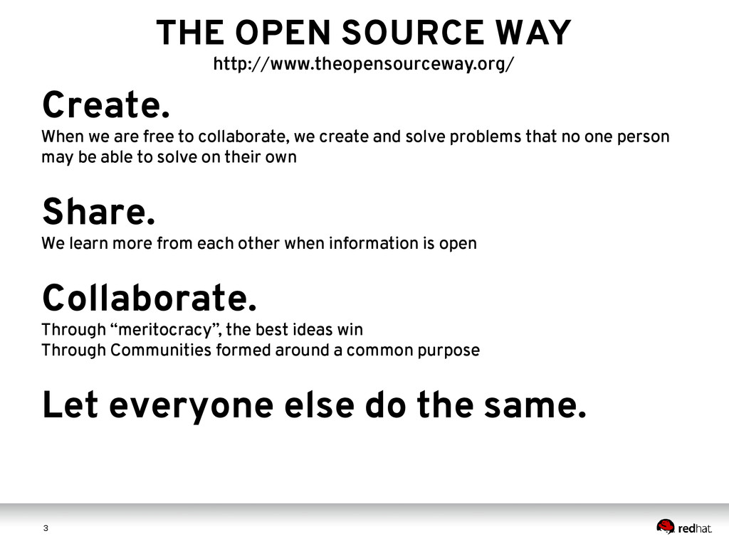 3 3 THE OPEN SOURCE WAY http://www.theopensourc...