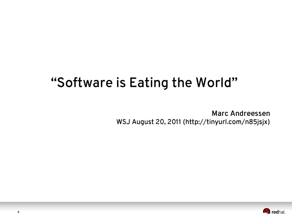 "4 4 ""Software is Eating the World"" Marc Andrees..."