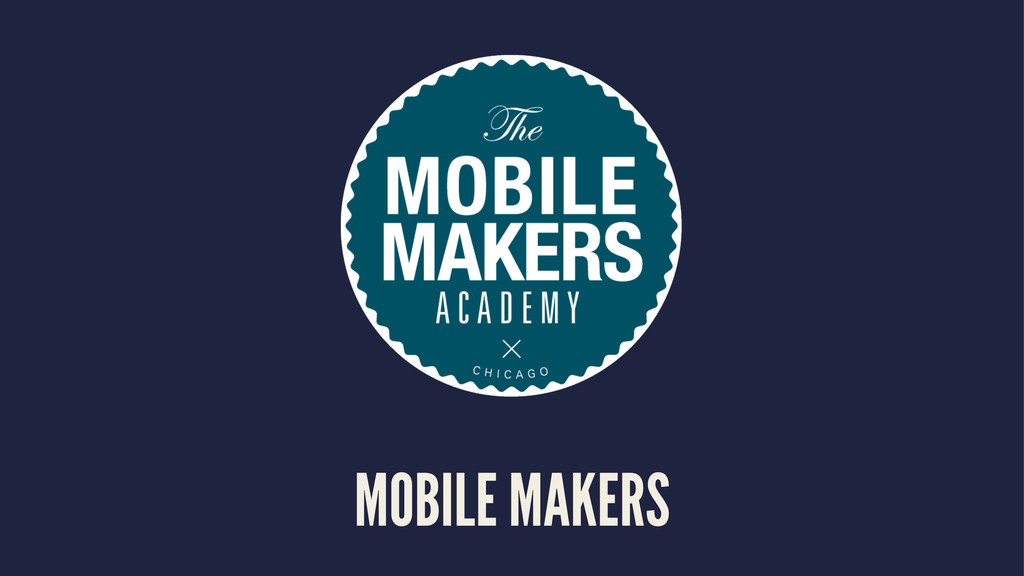 MOBILE MAKERS