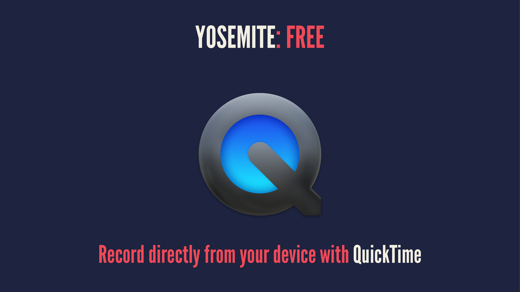 YOSEMITE: FREE Record directly from your device...