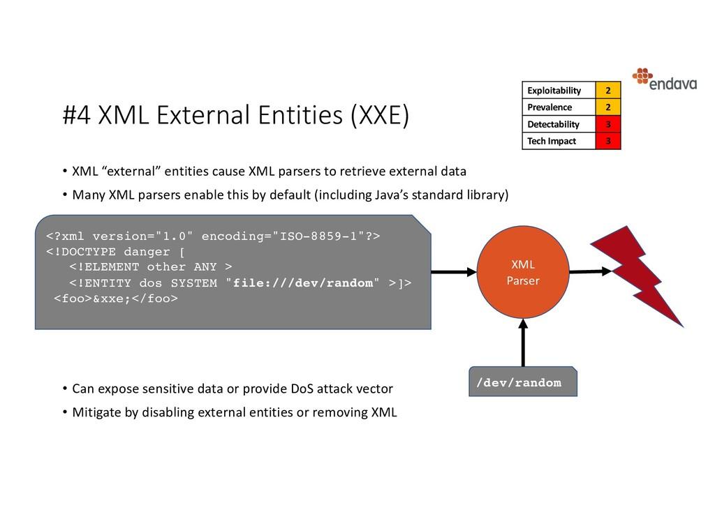 """#4 XML External Entities (XXE) • XML """"external""""..."""