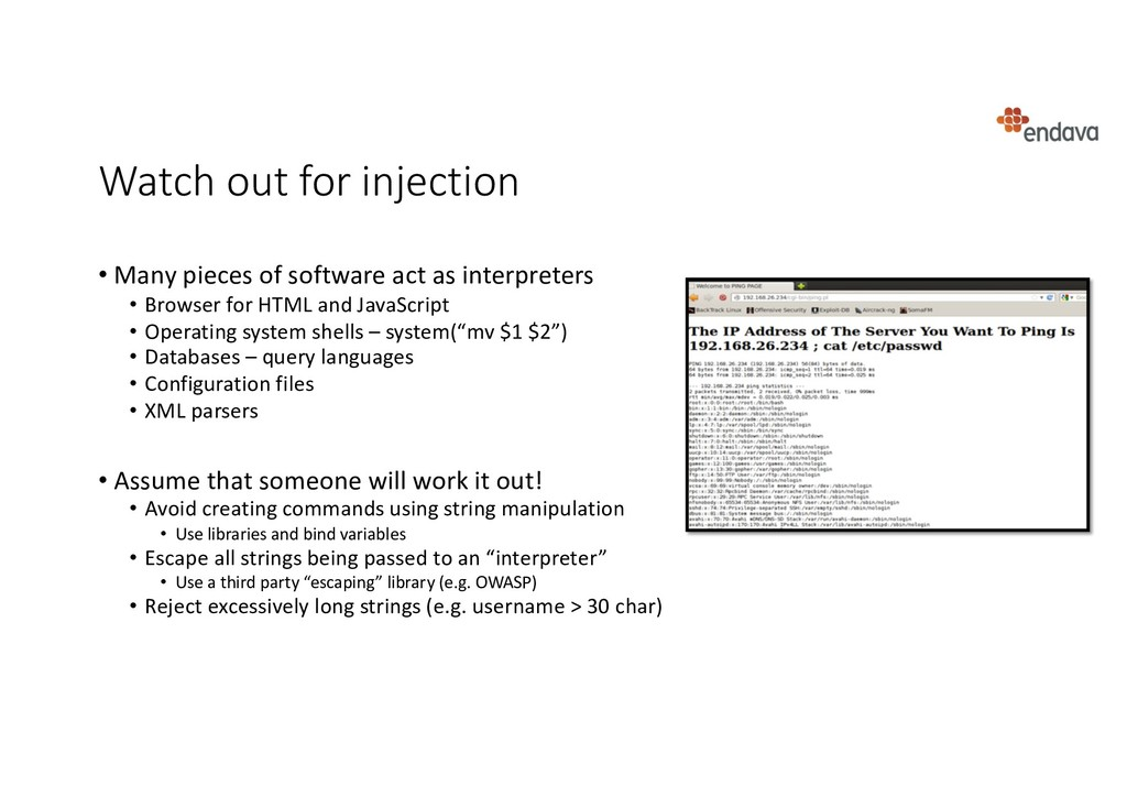 Watch out for injection • Many pieces of softwa...