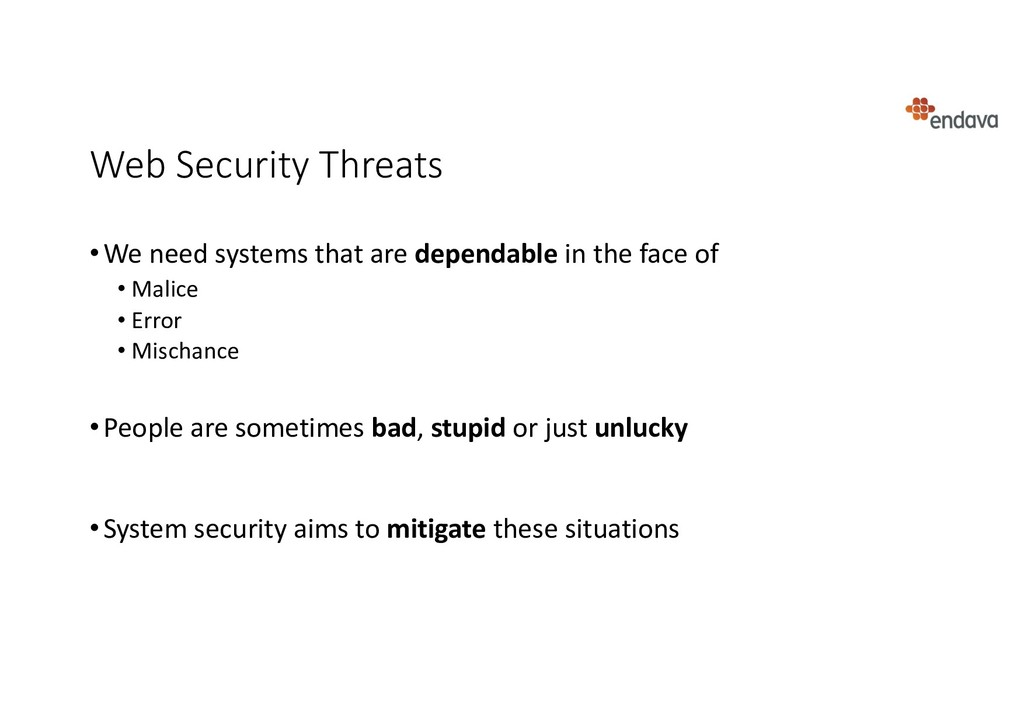 Web Security Threats •We need systems that are ...